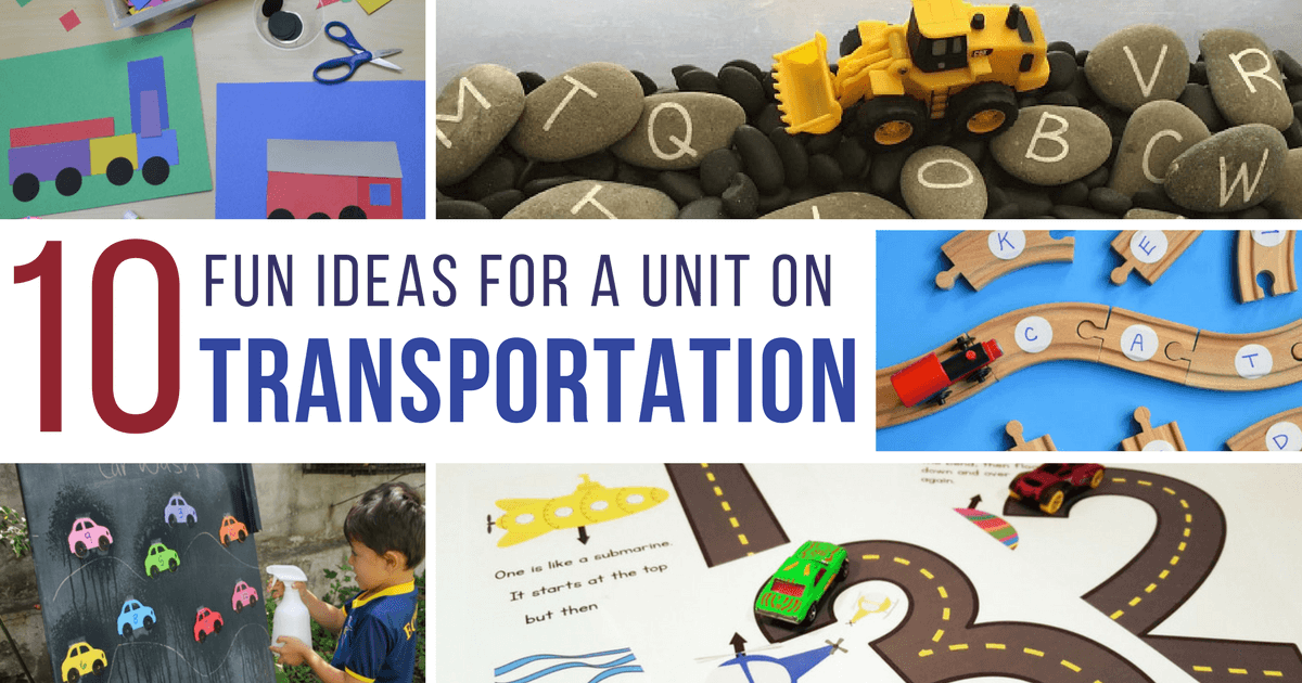 10 fun ideas for a preschool transportation theme