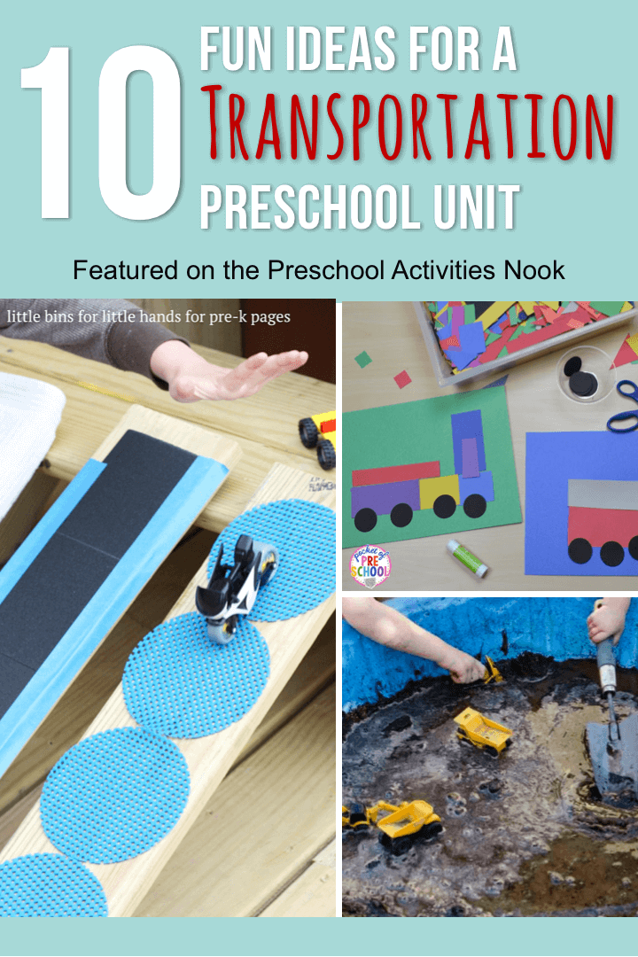 10 fun activities for a preschool transportation unit or theme