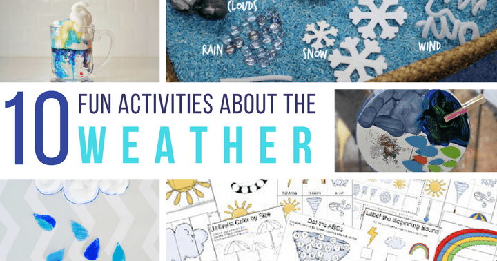 10 hands on weather theme activities for preschoolers and kindergarteners