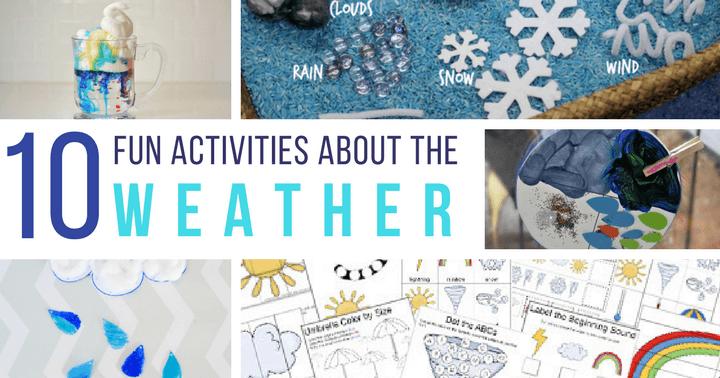 10 hands on weather theme activities for preschoolers and kindergarteners