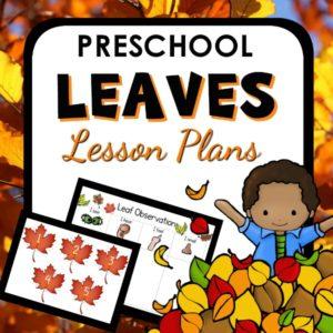 Leaves Preschool Lesson Plans